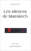 Les silences de Marrakech