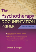 The Psychotherapy Documentation Primer, 3rd Edition