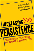 Increasing Persistence: Research-Based Strategies for College Student Success
