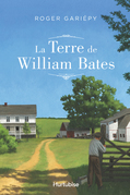 La terre de William Bates