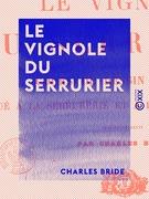 Le Vignole du serrurier - Cours de dessin linéaire appliqué à la serrurerie et à la construction en fer