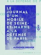 Le Journal d'un mobile de Seine-et-Marne à la défense de Paris - 1870-1871