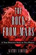 The Rock From Mars: A Detective Story on Two Planets
