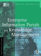 Enterprise Information Portals and Knowledge Management