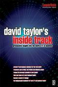 David Taylor's Inside Track: Provocative Insights into the World of IT in Business