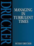 Managing in Turbulent Times