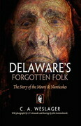Delaware's Forgotten Folk: The Story of the Moors and Nanticokes