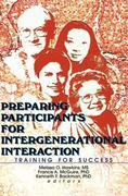 Preparing Participants for Intergenerational Interaction: Training for Success