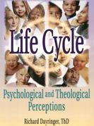 Life Cycle: Psychological and Theological Perceptions