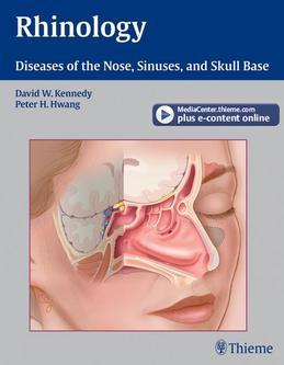 Rhinology: Diseases of the Nose, Sinuses, and Skull Base