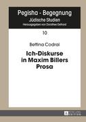 Ich-Diskurse in Maxim Billers Prosa