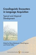Crosslinguistic Encounters in Language Acquisition