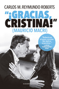 """¡Gracias, Cristina!"" (Mauricio Macri)"