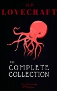 H. P. Lovecraft: The Collection