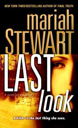 Last Look: A Novel of Suspense