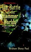 The Battle of the Hammer Worlds