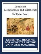 Letters on Demonology and Witchcraft: With linked Table of Contents