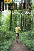 Best Trail Runs Portland, Oregon
