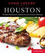 Food Lovers' Guide to® Houston