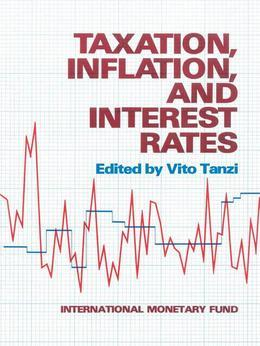 Taxation, Inflation, and Interest Rates