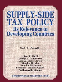 Supply-Side Tax Policy: Its Relevance to Developing Countries