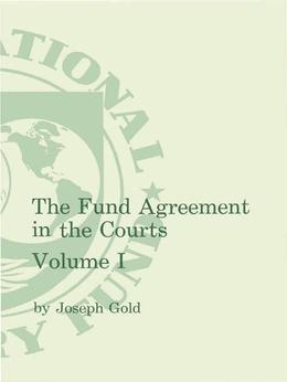 The Fund Agreement in the Courts. 4 vols.