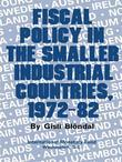 Fiscal Policy in the Smaller Industrial Countries, 1972-82