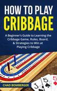 How to Play Cribbage