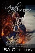 Angels of Mercy - Diary of a Quarterback Part II