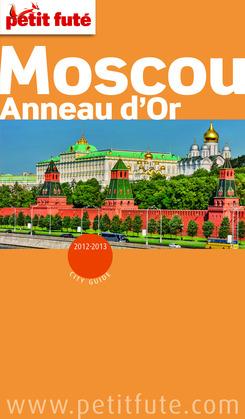 Moscou - Anneau d'Or 2012-2013 (avec cartes, photos + avis des lecteurs)