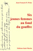 Six jeunes femmes au fond du gouffre