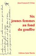 Six jeunes femmes au fond du gouffre