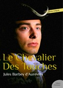 Le Chevalier Des Touches