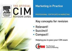 CIM Revision card:  Marketing in Practice