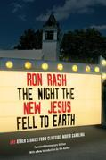 The Night the New Jesus Fell to Earth: And Other Stories from Cliffside, North Carolina