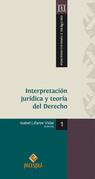 Interpretación jurídica y teoría del Derecho