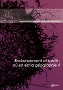 Environnement et santé : où en est la géographie ? Dynamiques Environnementales 36
