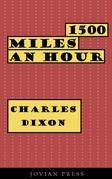 1500 Miles an Hour