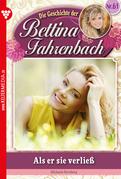 Bettina Fahrenbach 61 - Liebesroman