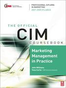 CIM Coursebook 07/08 Marketing Management in Practice