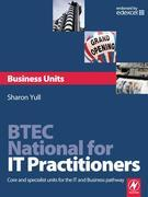 BTEC National for IT Practitioners: Business units