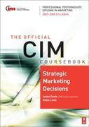 CIM Coursebook Strategic Marketing Decisions
