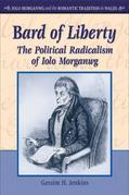 Bard of Liberty: The Political Radicalism of Iolo Morganwg