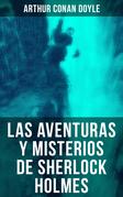 Las aventuras y misterios de Sherlock Holmes