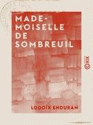 Mademoiselle de Sombreuil - Épisode de la Terreur