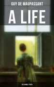 A LIFE: THE HUMBLE TRUTH