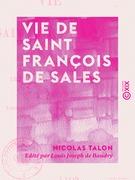 Vie de Saint François de Sales