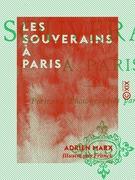Les Souverains à Paris