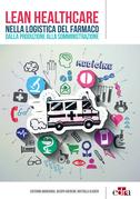 Lean Healthcare nella logistica del farmaco