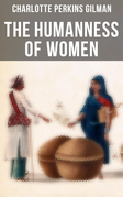 The Humanness of Women